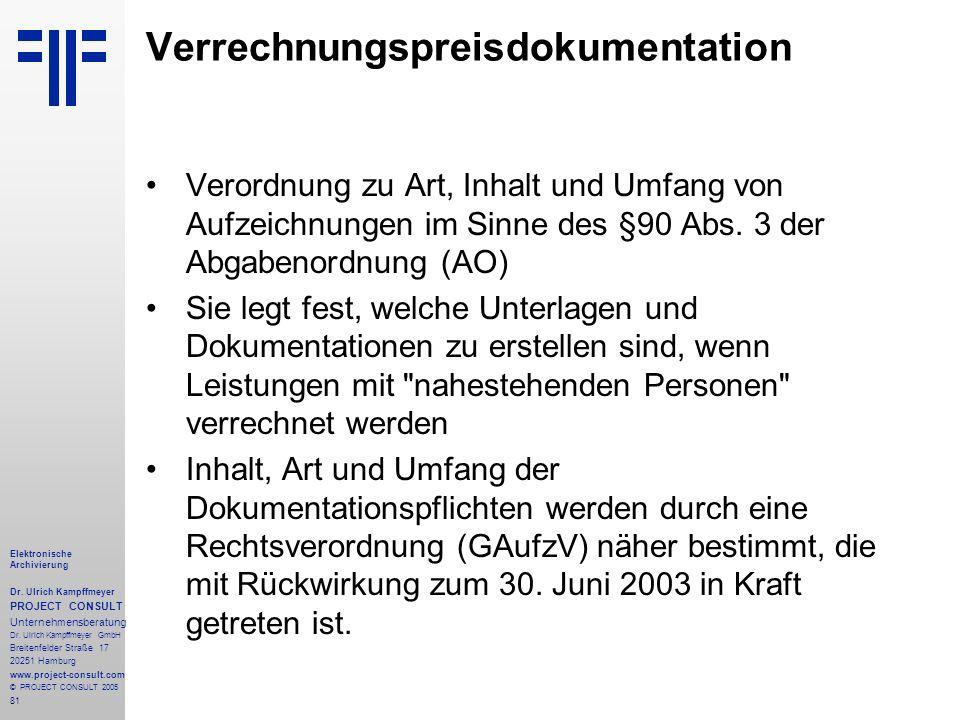 81 Elektronische Archivierung Dr. Ulrich Kampffmeyer PROJECT CONSULT Unternehmensberatung Dr. Ulrich Kampffmeyer GmbH Breitenfelder Straße 17 20251 Ha