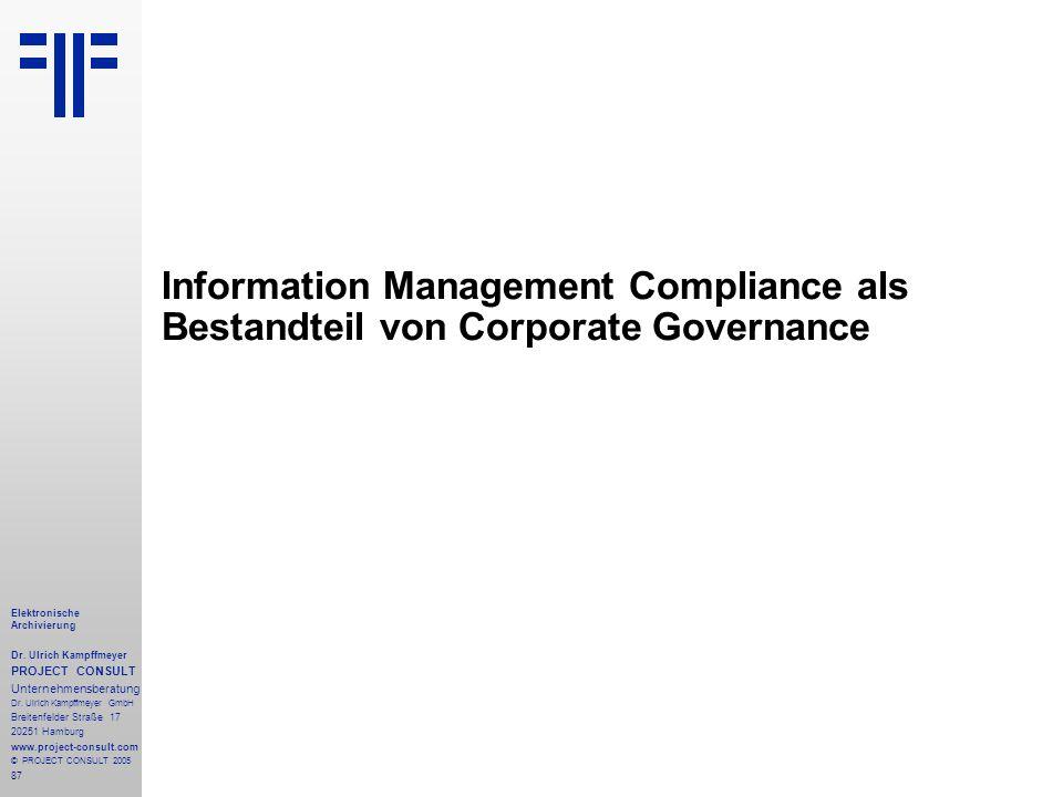 87 Elektronische Archivierung Dr.Ulrich Kampffmeyer PROJECT CONSULT Unternehmensberatung Dr.