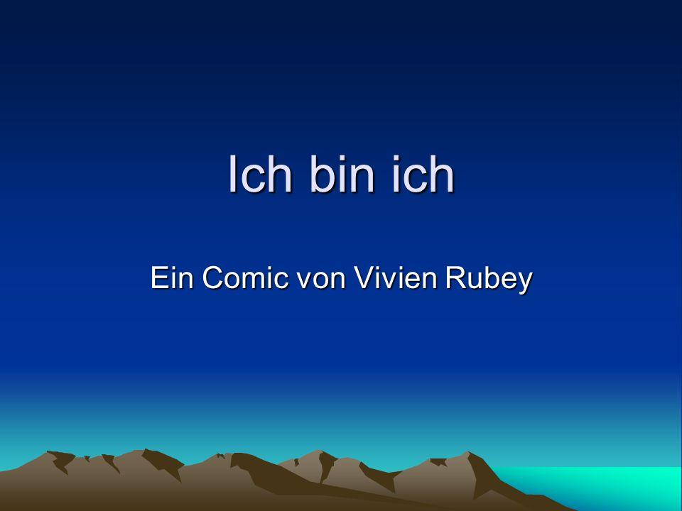 Ich bin ich Ein Comic von Vivien Rubey