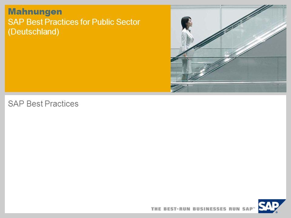 Mahnungen SAP Best Practices for Public Sector (Deutschland) SAP Best Practices