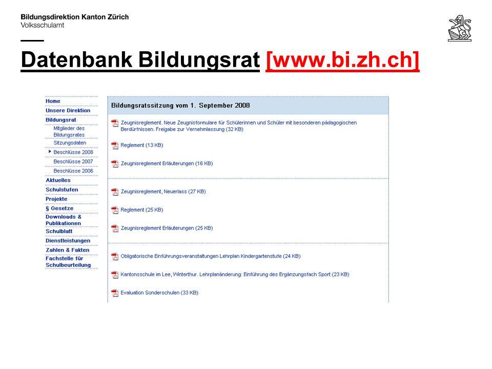Datenbank Bildungsrat [www.bi.zh.ch]