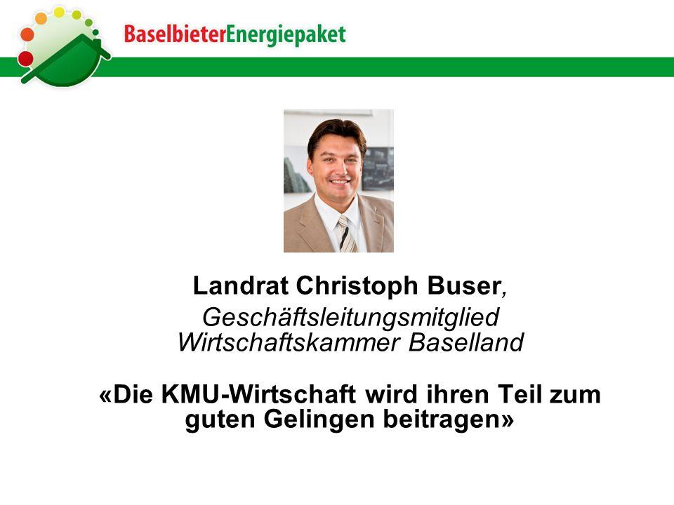 Landrat Christoph Buser, Geschäftsleitungsmitglied Wirtschaftskammer Baselland «Die KMU-Wirtschaft wird ihren Teil zum guten Gelingen beitragen»
