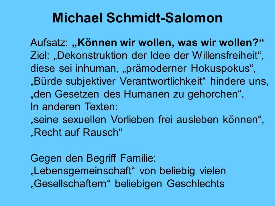 Michael Schmidt-Salomon Aufsatz: Können wir wollen, was wir wollen.