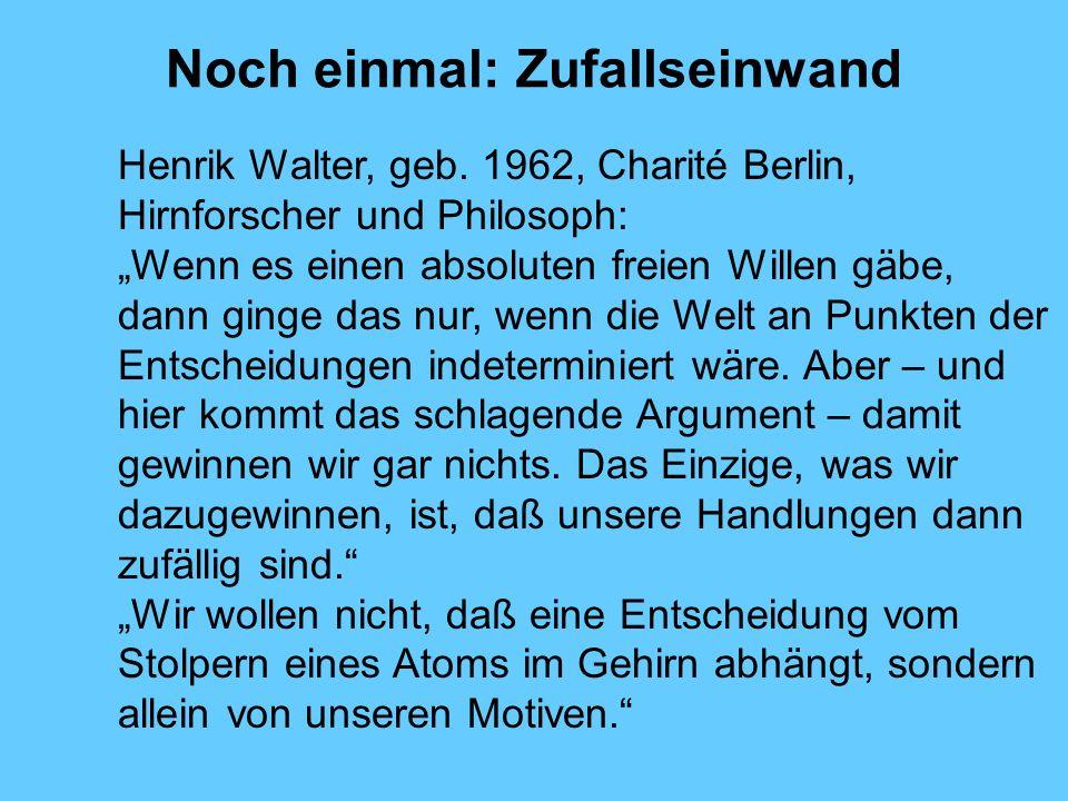 Noch einmal: Zufallseinwand Henrik Walter, geb.