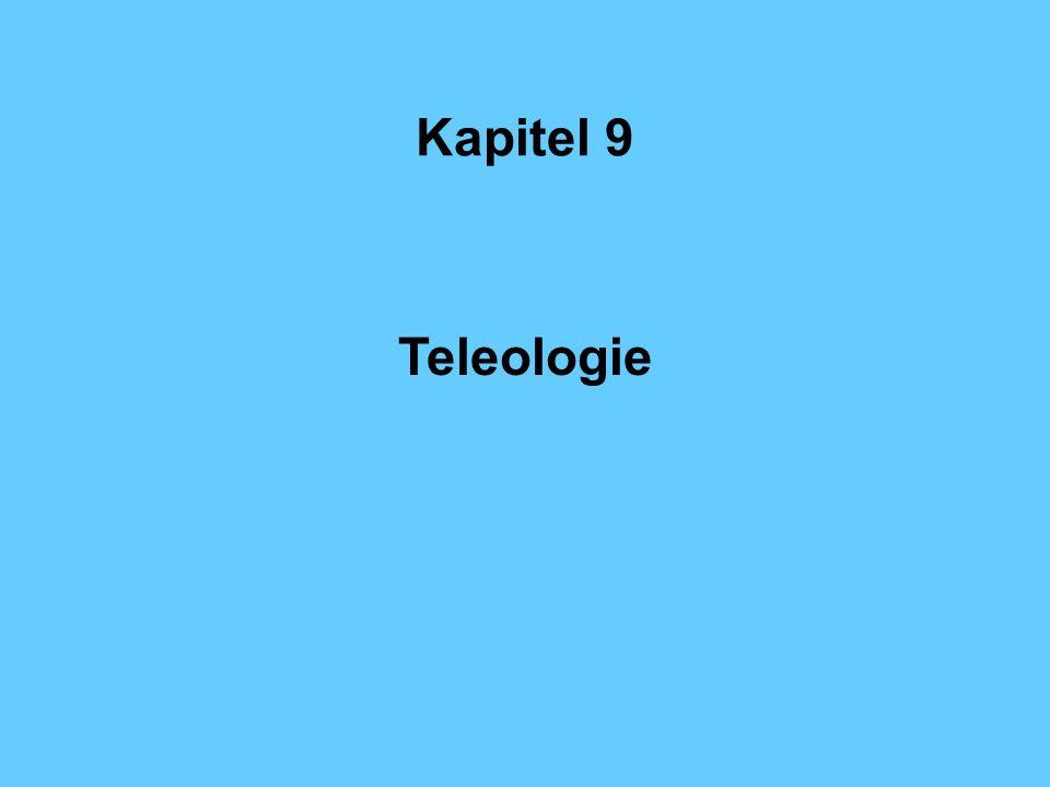 Kapitel 9 Teleologie
