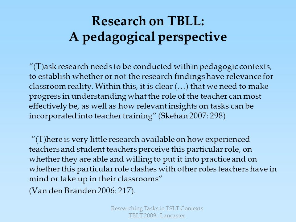 Researching Tasks in TSLT Contexts TBLT 2009 - Lancaster Sequence of Drama Tasks to promote ICC with Literature 1.