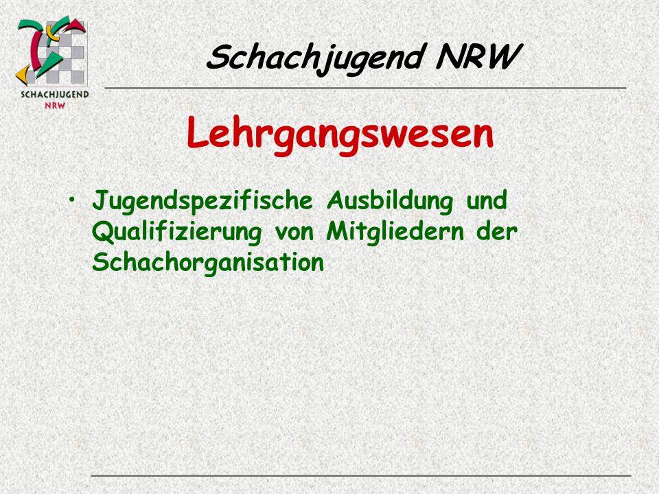 Schachjugend NRW Lehrgangswesen Jugendspezifische Ausbildung und Qualifizierung von Mitgliedern der Schachorganisation