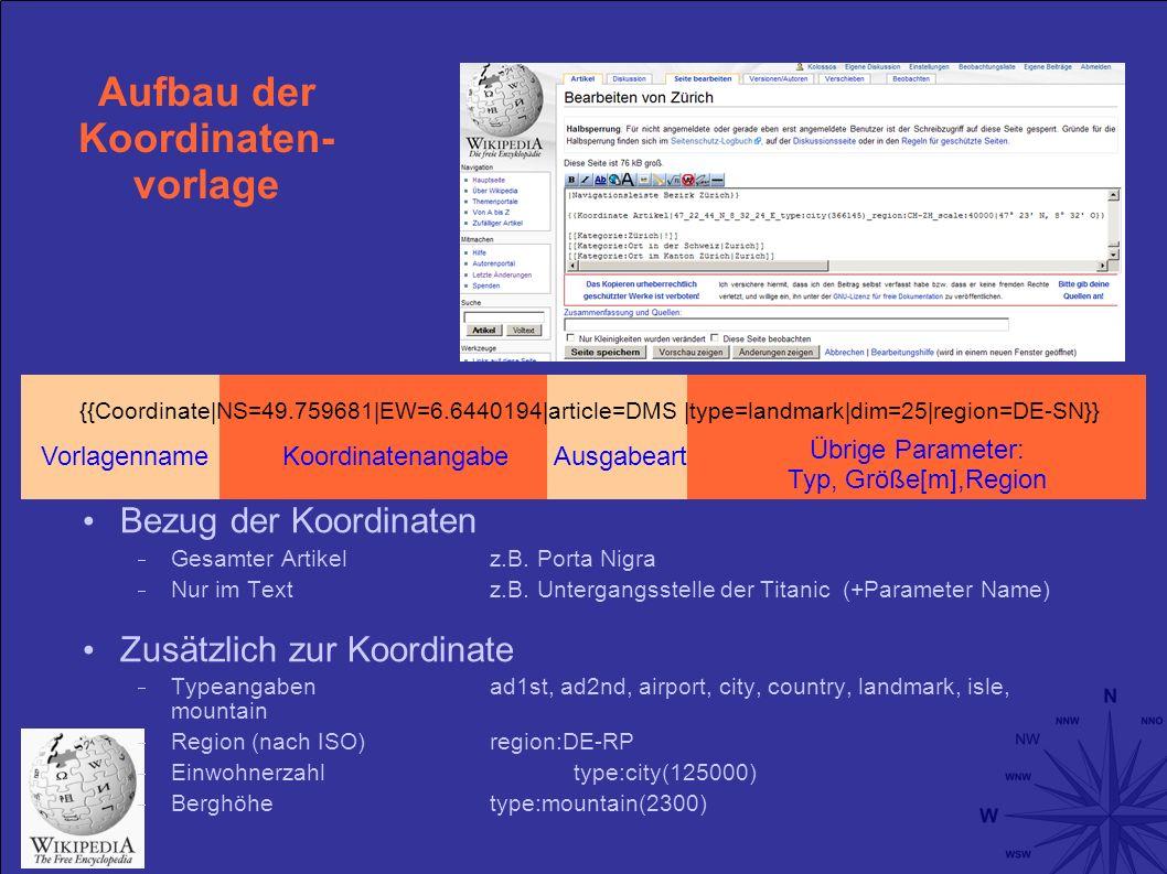 Aufbau der Koordinaten- vorlage Bezug der Koordinaten Gesamter Artikel z.B.