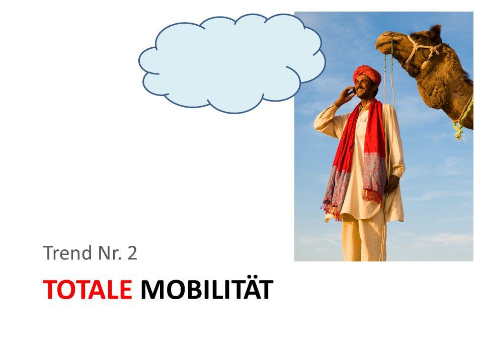 TOTALE MOBILITÄT Trend Nr. 2
