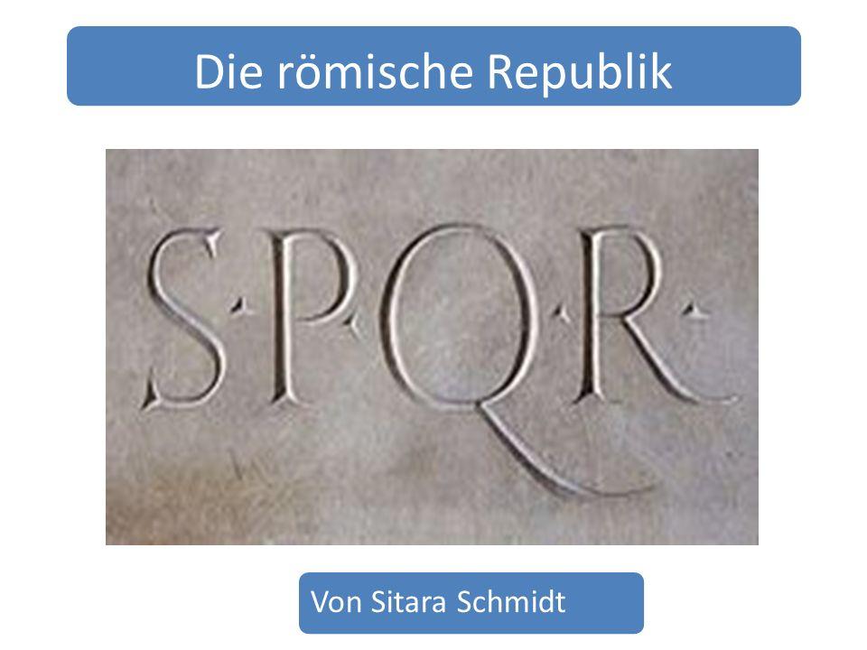 Die römische Republik Von Sitara Schmidt