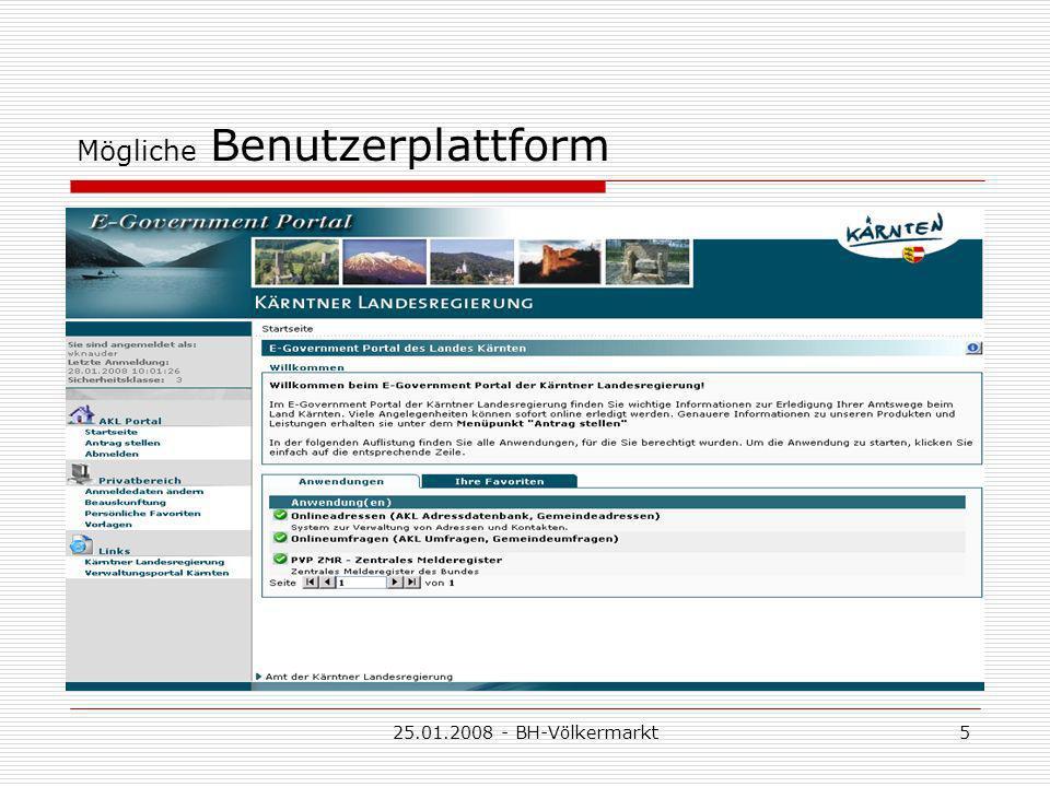 25.01.2008 - BH-Völkermarkt5 Mögliche Benutzerplattform