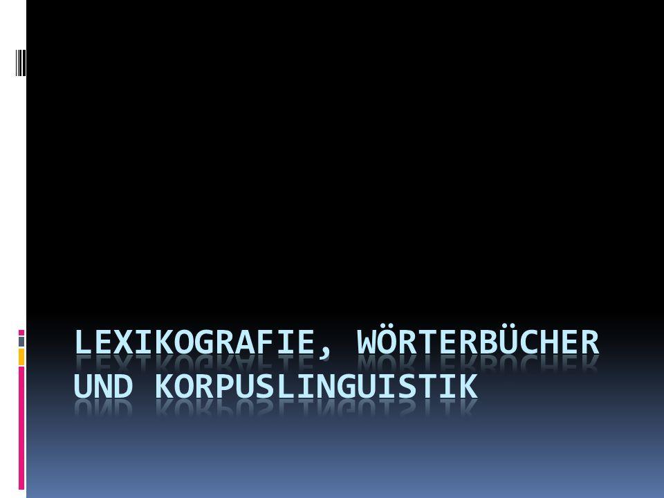 Die Lexikografie oder Lexikographie (von griech.: lexikon (biblion) = Wörterbuch + graphein = schreiben) beschäftigt sich mit dem Erstellen von Wörterbüchern.