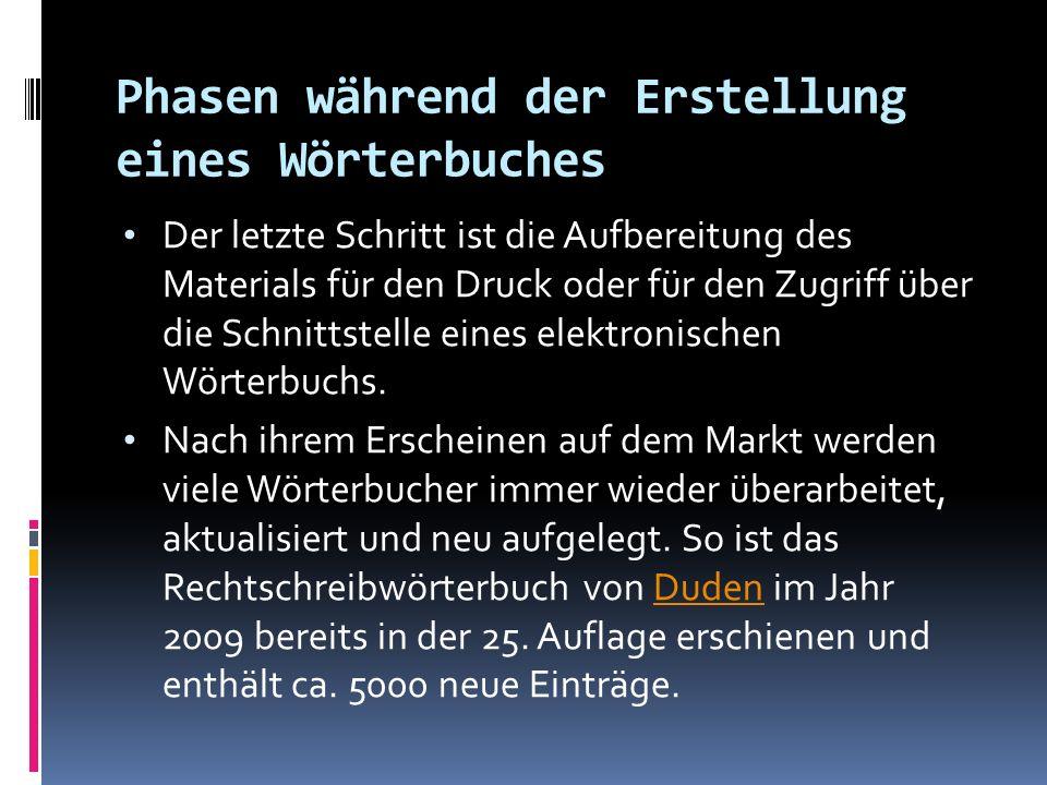 AUSWAHL EINES WÖRTERBUCHES Außer Wörterbüchern verwenden Übersetzer auch Lexika.