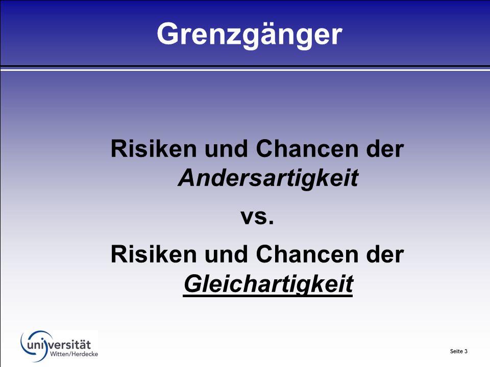 Seite 3 Grenzgänger Risiken und Chancen der Andersartigkeit vs.