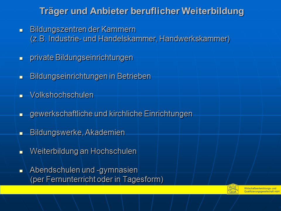 Bildungszentren der Kammern Bildungszentren der Kammern (z.B.