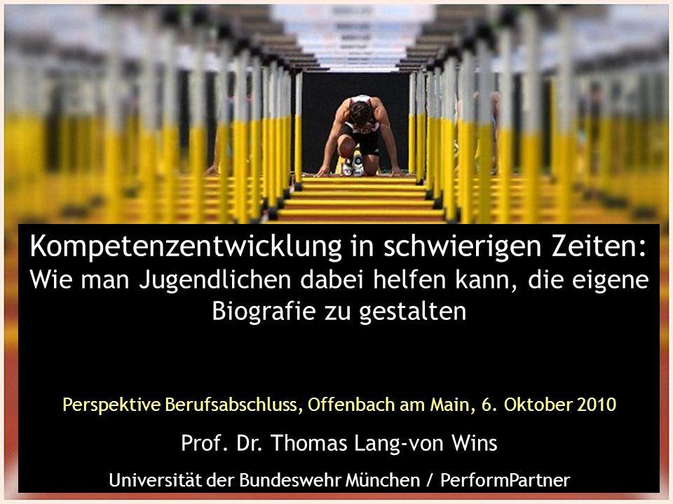 Kompetenzentwicklung in schwierigen Zeiten: Wie man Jugendlichen dabei helfen kann, die eigene Biografie zu gestalten Perspektive Berufsabschluss, Offenbach am Main, 6.