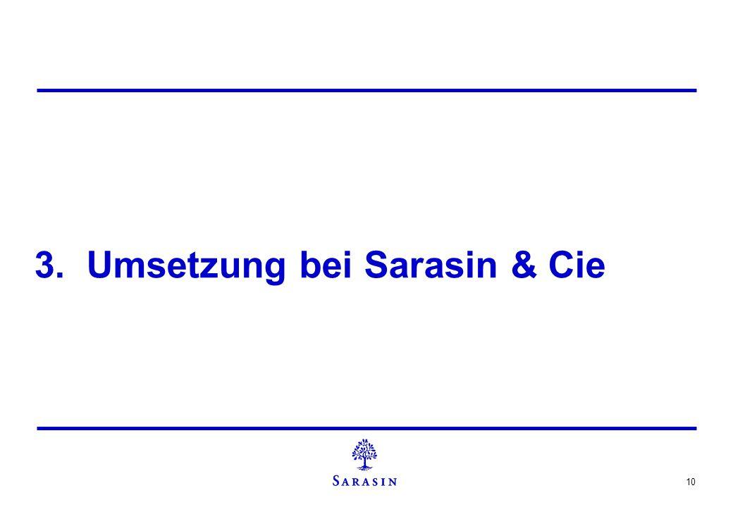 10 3. Umsetzung bei Sarasin & Cie