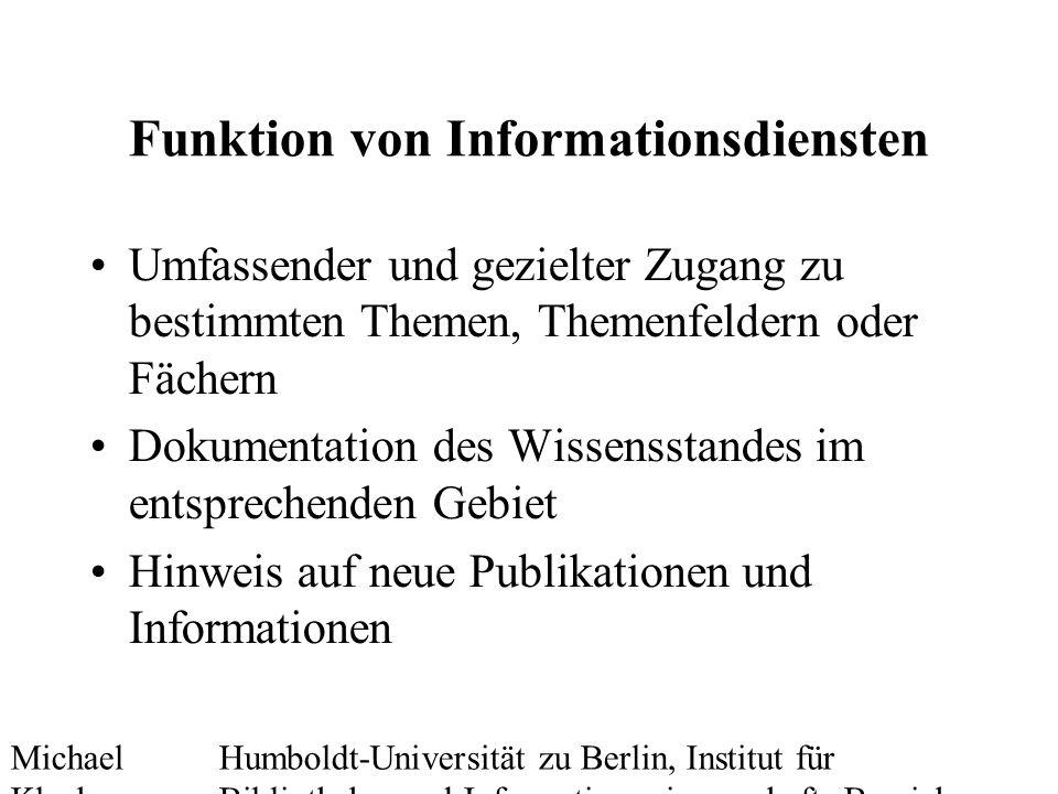 Michael Kluck Mai 2010 Humboldt-Universität zu Berlin, Institut für Bibliotheks- und Informationswissenschaft, Bereich Fernstudium 16 Heterogenitätsservice (Schema) Mayr/Walter 2007, S.