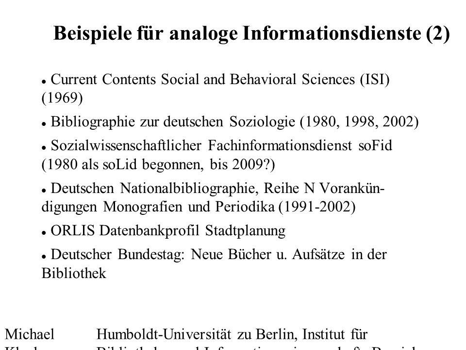 Michael Kluck Mai 2010 Humboldt-Universität zu Berlin, Institut für Bibliotheks- und Informationswissenschaft, Bereich Fernstudium 20