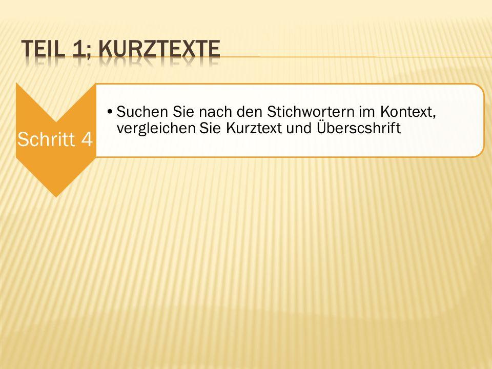 Schritt 4 Suchen Sie nach den Stichwortern im Kontext, vergleichen Sie Kurztext und Überscshrift