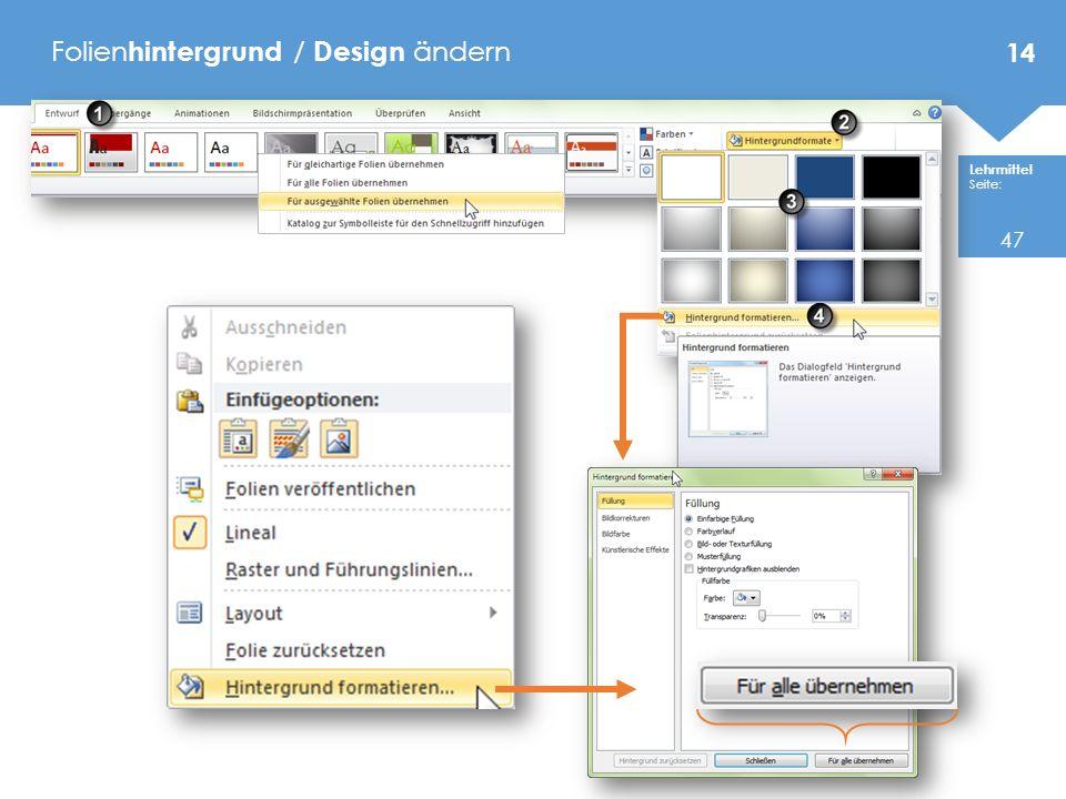 Lehrmittel Seite: Folien hintergrund / Design ändern 14 47