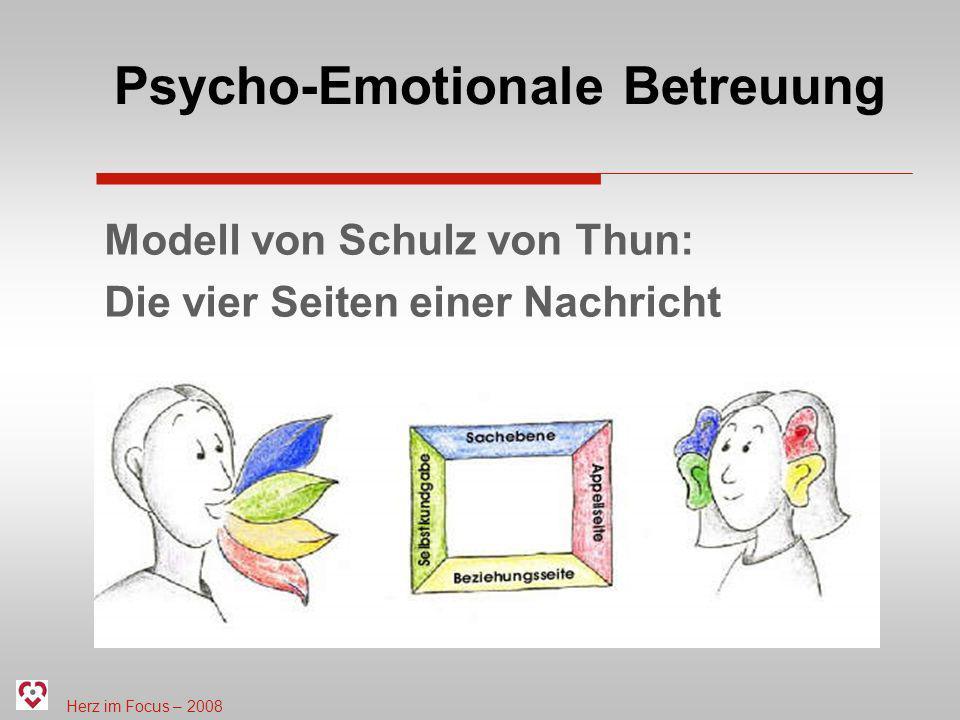 Herz im Focus – 2008 Psycho-Emotionale Betreuung Modell von Schulz von Thun: Die vier Seiten einer Nachricht