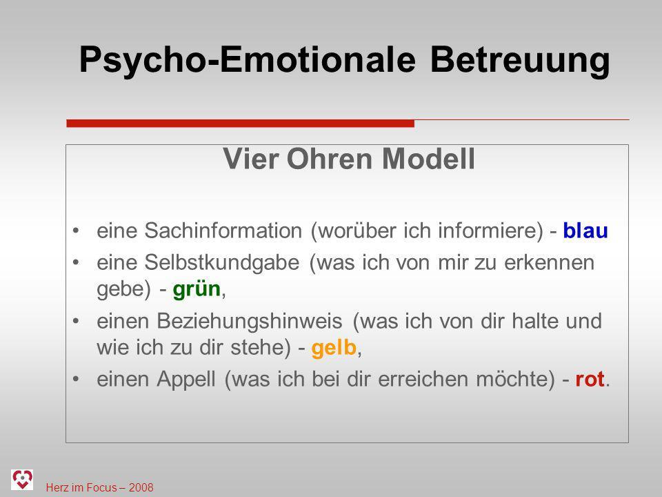Herz im Focus – 2008 Psycho-Emotionale Betreuung Vier Ohren Modell eine Sachinformation (worüber ich informiere) - blau eine Selbstkundgabe (was ich v