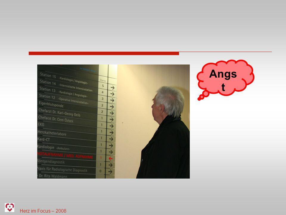 Herz im Focus – 2008 Angs t