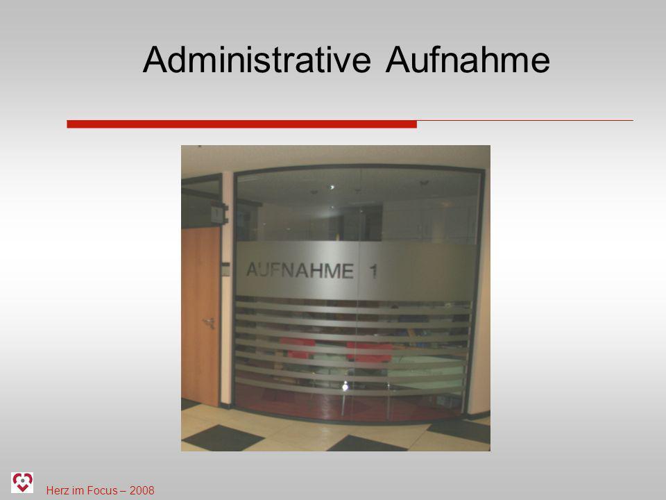 Herz im Focus – 2008 Administrative Aufnahme