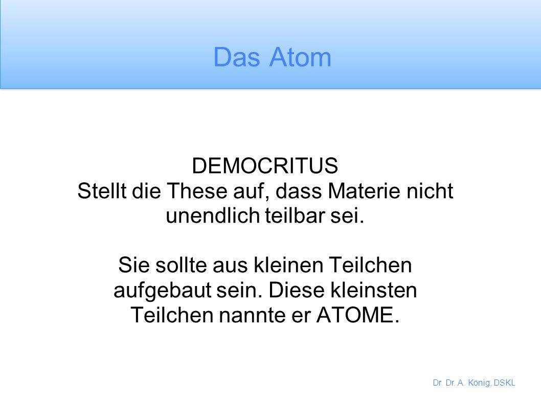 Dr. Dr. A. König, DSKL
