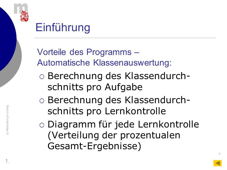 © Mildenberger Verlag 37 Bedienungsanleitung Das Tabellenblatt Lernkontrolle 3.