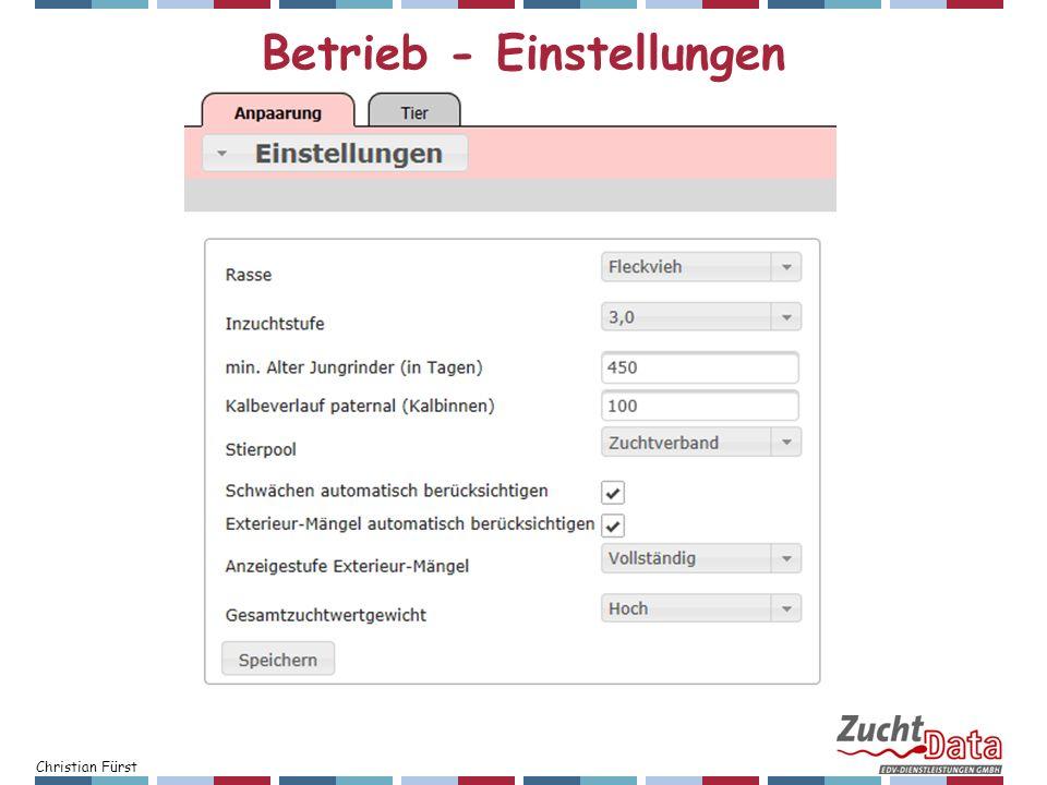 Christian Fürst Betrieb - Einstellungen
