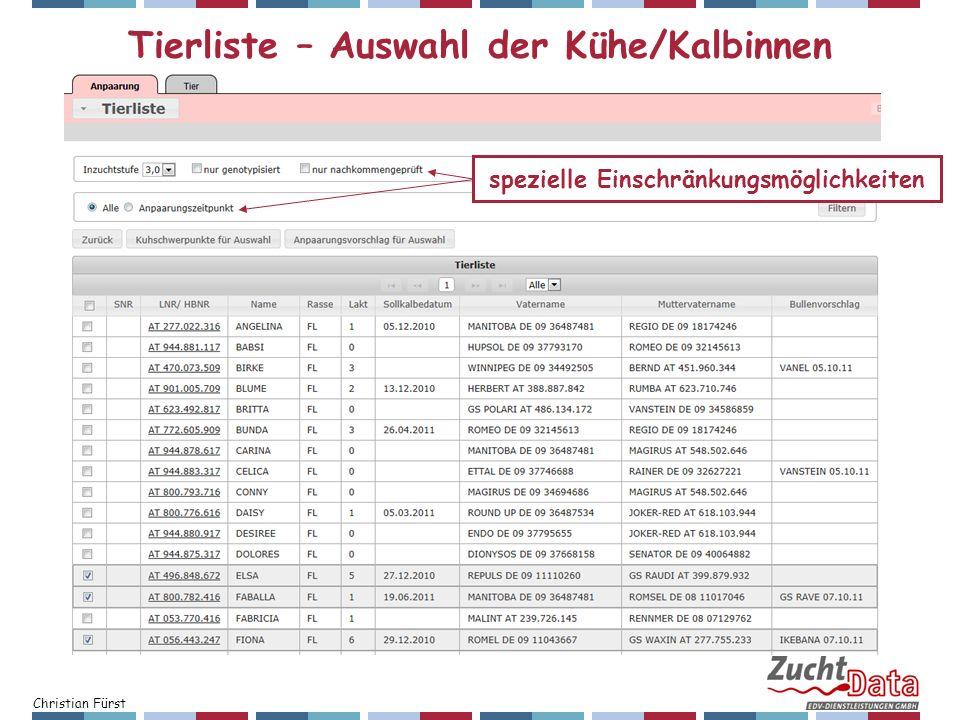 Christian Fürst Tierliste – Auswahl der Kühe/Kalbinnen spezielle Einschränkungsmöglichkeiten