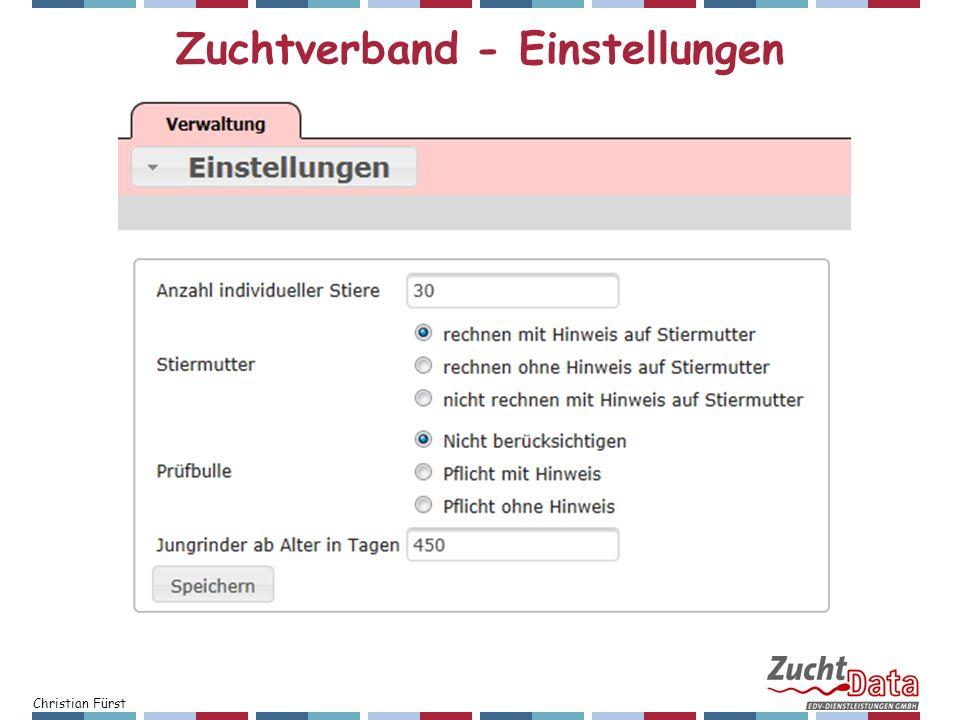 Christian Fürst Zuchtverband - Einstellungen