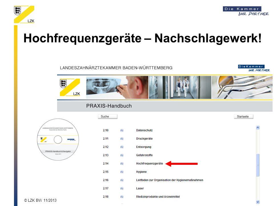 Hochfrequenzgeräte – Nachschlagewerk! © LZK BW 11/2013