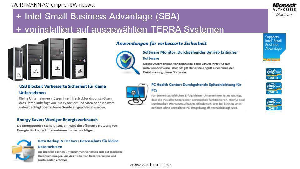 www.wortmann.de WORTMANN AG empfiehlt Windows. +Intel Small Business Advantage (SBA) +vorinstalliert auf ausgewählten TERRA Systemen