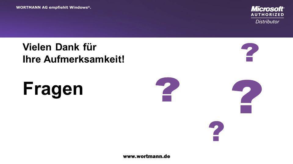www.wortmann.de WORTMANN AG empfiehlt Windows. Vielen Dank für Ihre Aufmerksamkeit! Fragen