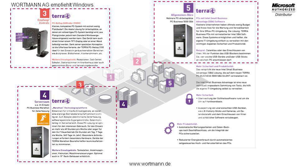 www.wortmann.de WORTMANN AG empfiehlt Windows.