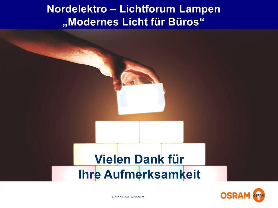 Nordelektro Lichtforum Nordelektro – Lichtforum Lampen Modernes Licht für Büros Vielen Dank für Ihre Aufmerksamkeit