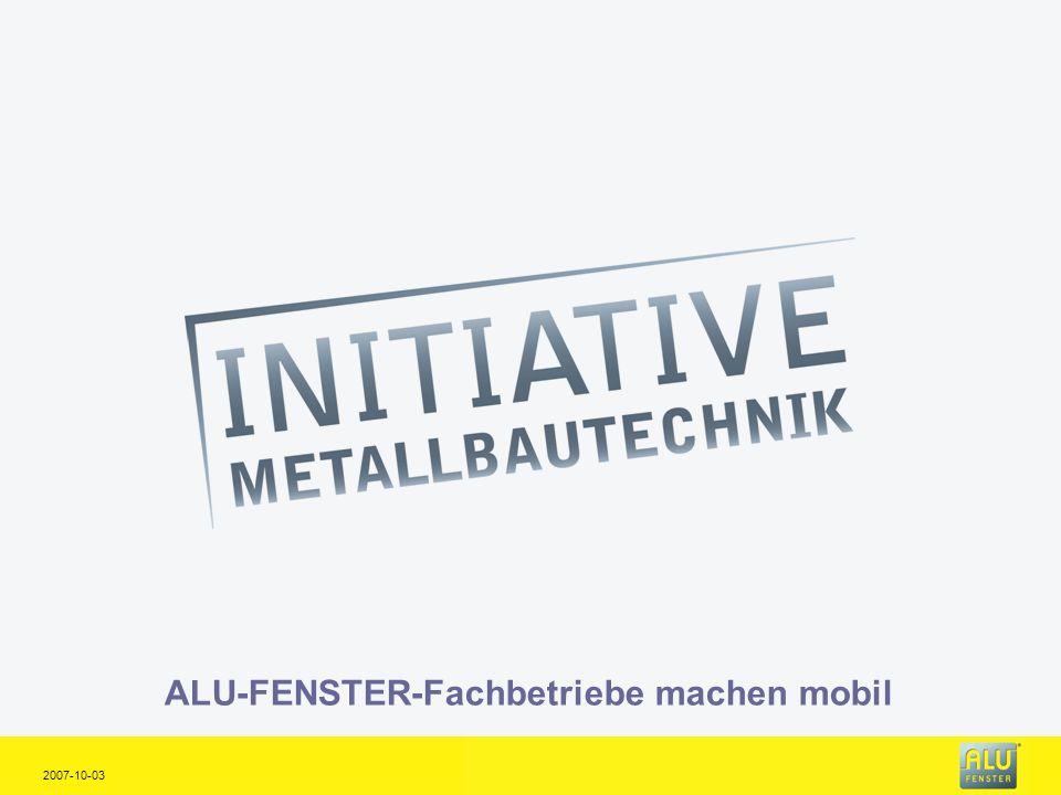 ALU-FENSTER-Fachbetriebe machen mobil 2007-10-03