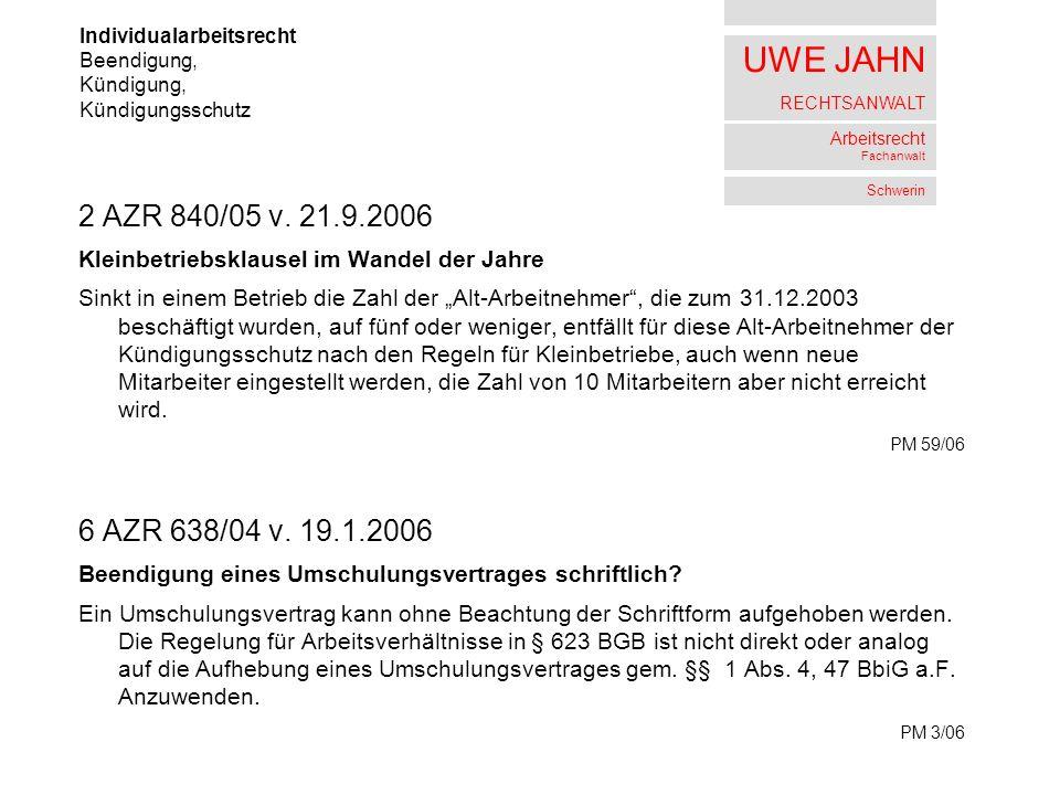 UWE JAHN RECHTSANWALT Arbeitsrecht Fachanwalt Schwerin 2 AZR 840/05 v.