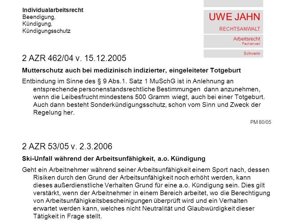 UWE JAHN RECHTSANWALT Arbeitsrecht Fachanwalt Schwerin 2 AZR 462/04 v.