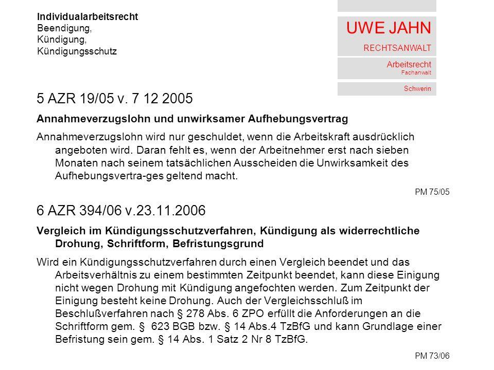 UWE JAHN RECHTSANWALT Arbeitsrecht Fachanwalt Schwerin 5 AZR 19/05 v.
