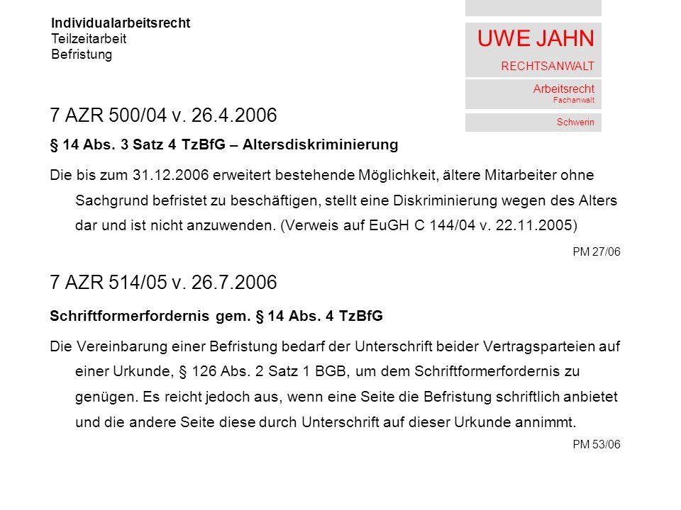 UWE JAHN RECHTSANWALT Arbeitsrecht Fachanwalt Schwerin 7 AZR 500/04 v.