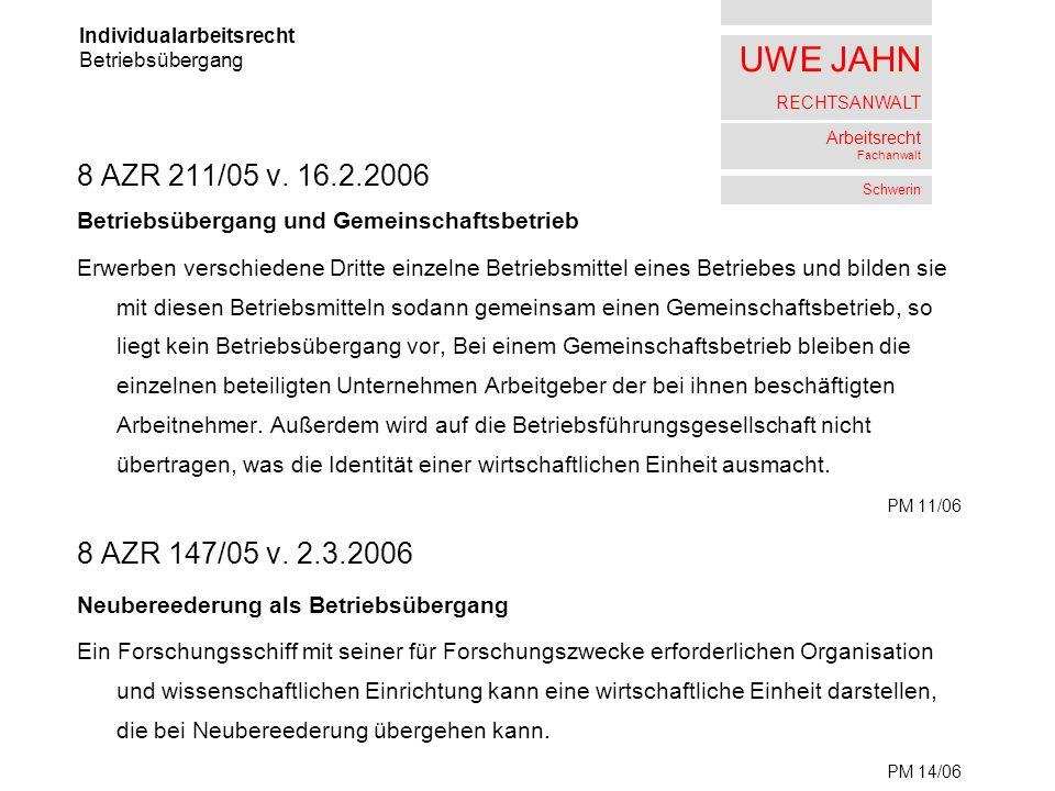 UWE JAHN RECHTSANWALT Arbeitsrecht Fachanwalt Schwerin 8 AZR 211/05 v.
