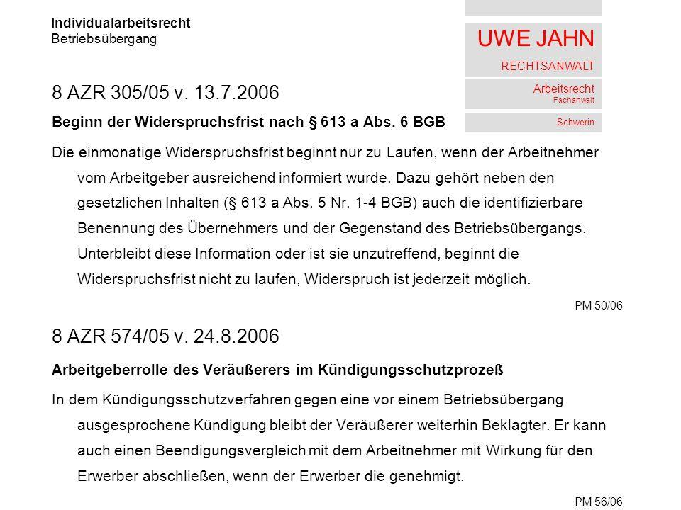 UWE JAHN RECHTSANWALT Arbeitsrecht Fachanwalt Schwerin 8 AZR 305/05 v.