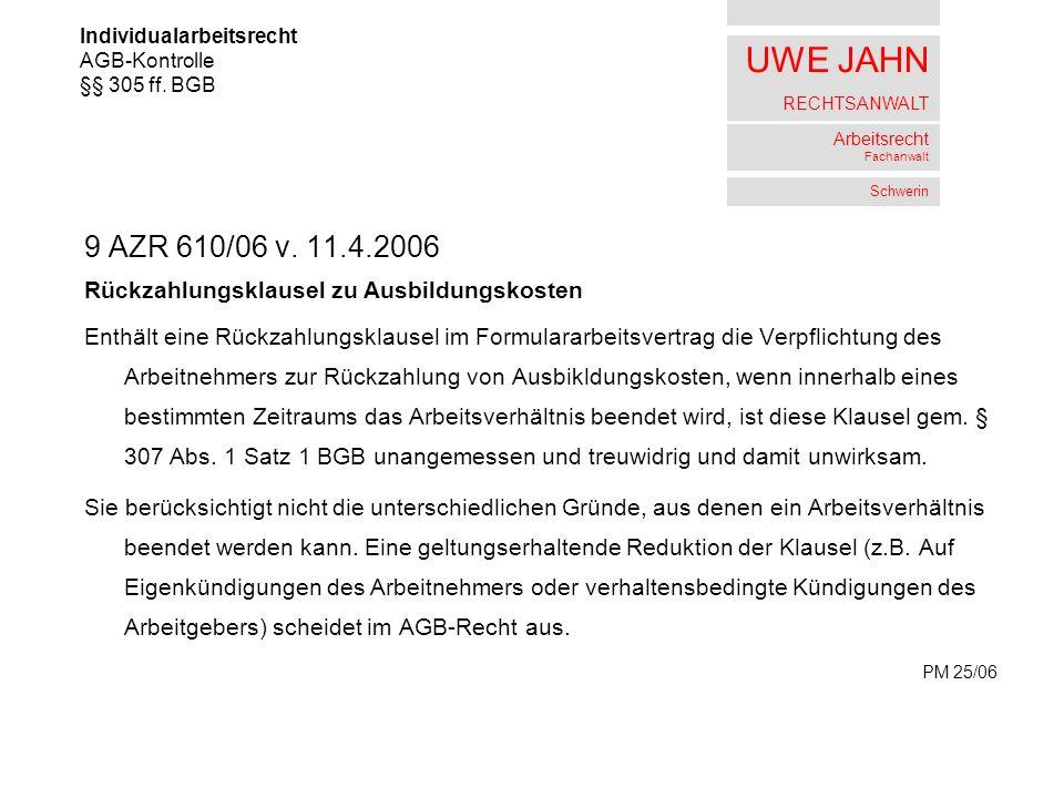 UWE JAHN RECHTSANWALT Arbeitsrecht Fachanwalt Schwerin 9 AZR 610/06 v.