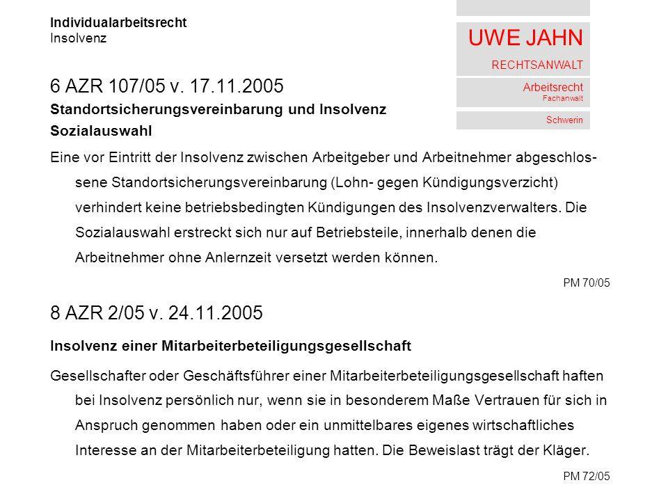 UWE JAHN RECHTSANWALT Arbeitsrecht Fachanwalt Schwerin 6 AZR 107/05 v.