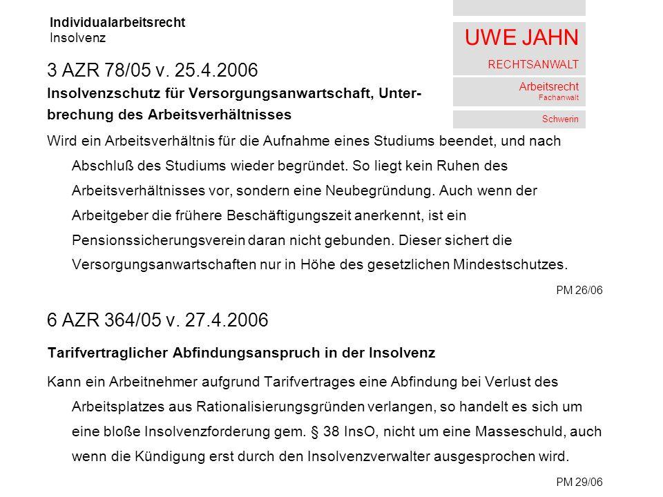 UWE JAHN RECHTSANWALT Arbeitsrecht Fachanwalt Schwerin 3 AZR 78/05 v.