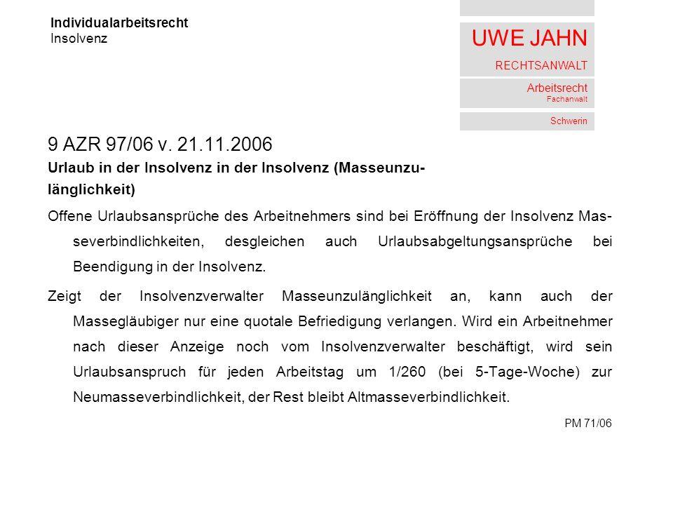 UWE JAHN RECHTSANWALT Arbeitsrecht Fachanwalt Schwerin 9 AZR 97/06 v.
